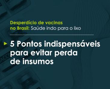 Inframetro - desperdício de vacinas